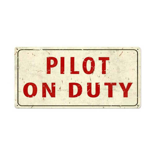 Pilot On Duty Metal Sign 36 x 18 Inches