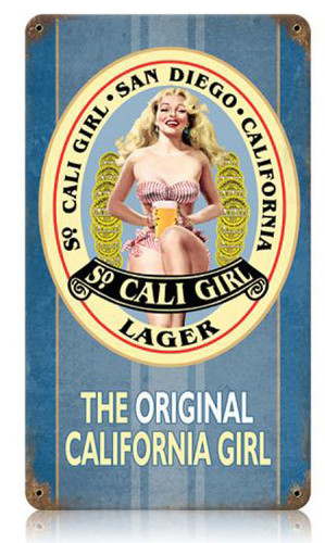 So Cali Girl Metal Sign 8 x 14 Inches