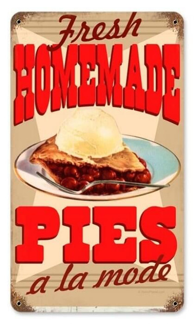 Vintage Homemade Pies Metal Sign 8 x 14 Inches