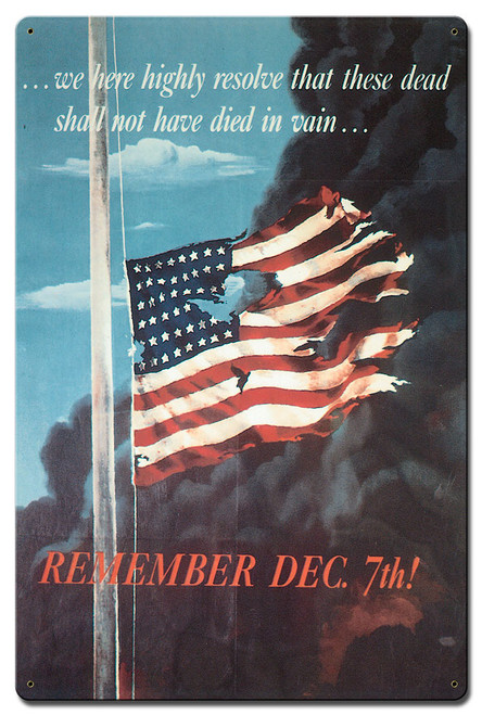 Remember Dec 7th Metal Sign 24 x 16 Inches