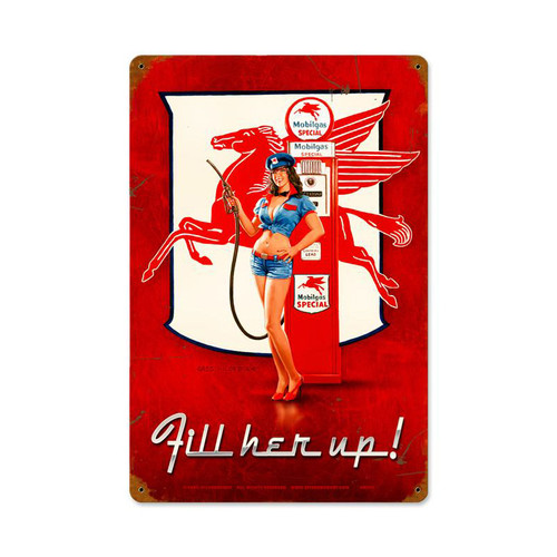 Fill Her Up Metal Sign 12 x 18 Inches