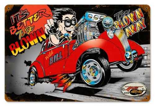 Retro Blown Away Metal Sign 18 x 12 Inches