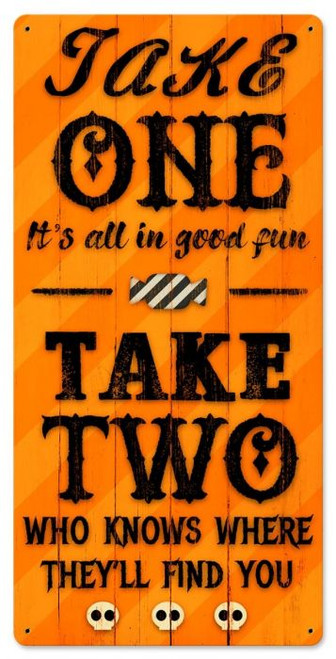 Take One Halloween Candy Metal Sign 12 x 24 Inches