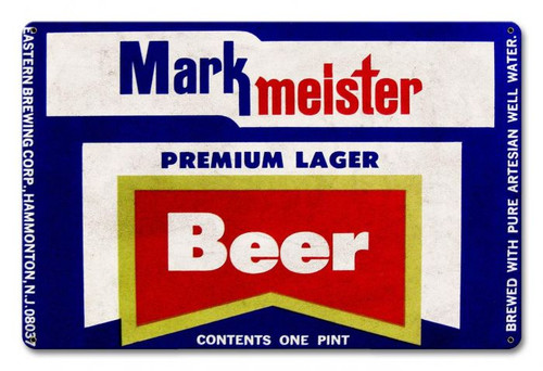 Mark Meister Beer Metal Sign 18 x 12 Inches