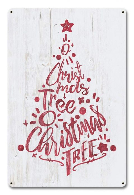 O' Christmas Tree Metal Sign 12 x 18 Inches