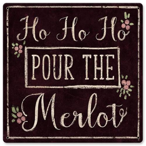 Ho Ho Ho Merlot Metal Sign 12 x 12 Inches