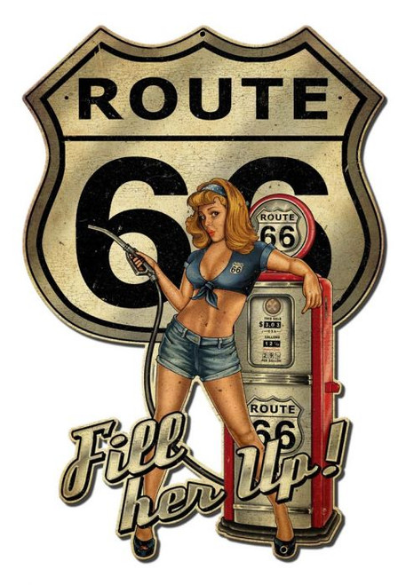 Rt66 Pin Up Fill Er Up Pinup Metal Sign 16 x 24 Inches