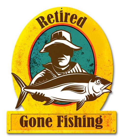 Gone Fishing Retired Metal Sign 13 x 15 Inches