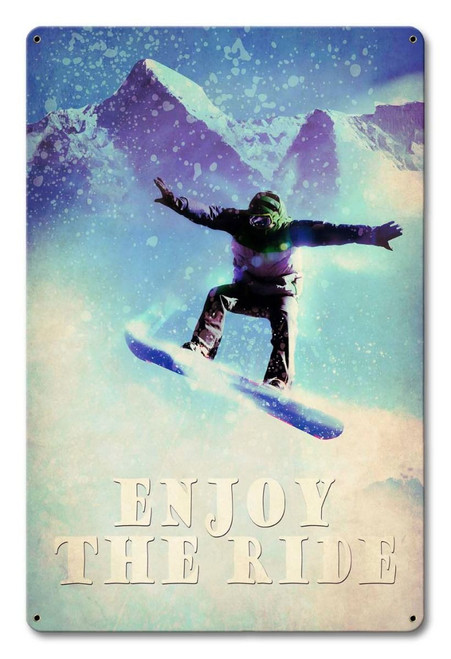 Snowboarder Enjoy The Ride Metal Sign 12 x 18 Inches