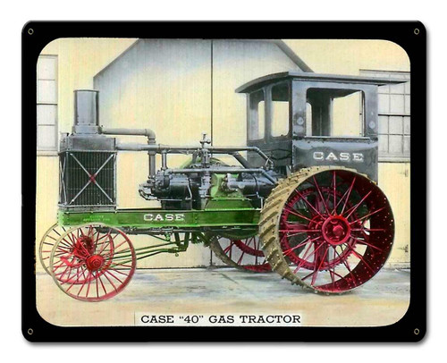 Case 40 Gas Tractor Metal Sign 15 x 12 Inches