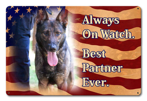 Always On Watch Metal Sign 18 x 12 Inches