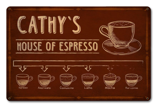 House Of Espresso Personalized Sign 18 x 12 Inches