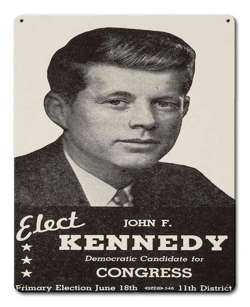 Kennedy For Congress 1946 Metal Sign 12 x 15 Inches