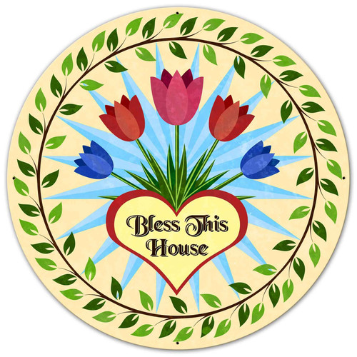 Bless This House Tulips Metal Sign 36 x 36 inches