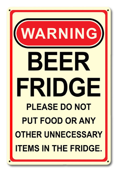 Warning Beer Fridge Metal Sign 12 x 18 Inches