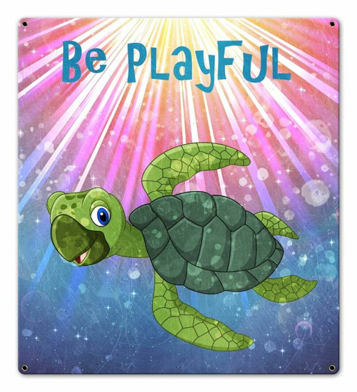 Be Playful Turtle Metal Sign 18 x 20 Inches