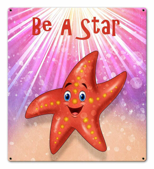 Be A Star Starfish Metal Sign 18 x 20 Inches