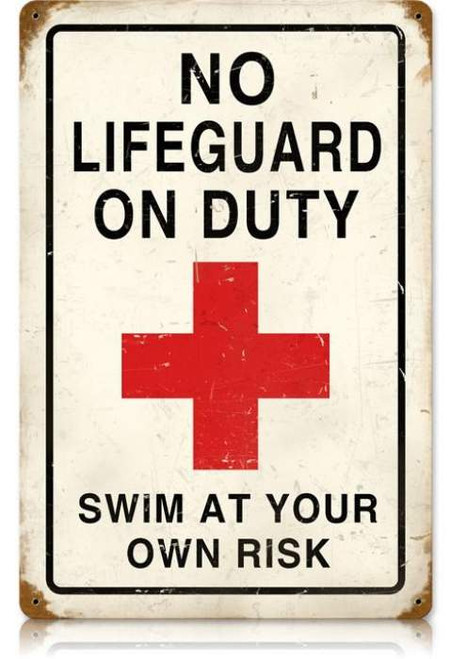Vintage No Lifeguard Metal Sign 12 x 18 Inches