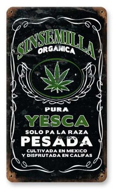 Vintage Sinsemilla Metal Sign 8 x 14 Inches