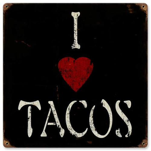 Vintage I Heart Tacos Metal Sign 12 x 12 Inches