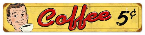 Retro Coffee 5 Cents Metal Sign 28 x 6 Inches