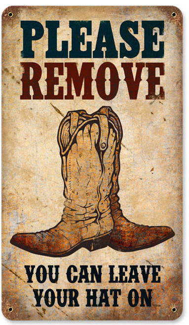 Vintage Remove Boots Metal Sign   Inches 8 x 14 Inches
