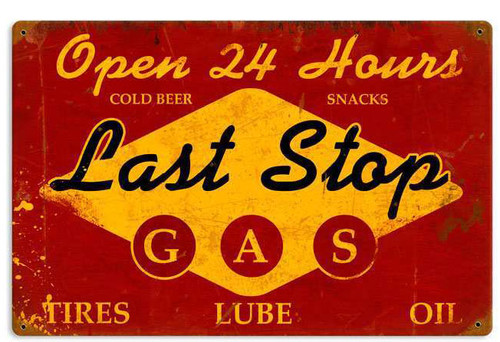 Retro Last Stop Gas Metal Sign  18 x 12 Inches