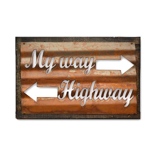 Vintage My Way Highway Corrugated Rustic Barn Wood Sign 19 x 26 Inches