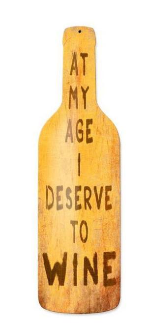 My Age Wine Custom Shape Metal Sign 8 x 26 Inches