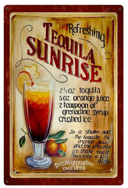 Tequila Sunrise Recipe Metal Sign 24 x 36 Inches