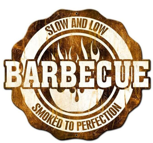 BBQ Slow And Low Smoked To Perfection Custom Shape Metal Sign 24 x 21 Inches