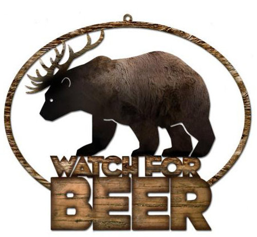 Watch For Beer Custom  Shape Metal Sign 12 x 10 Inches