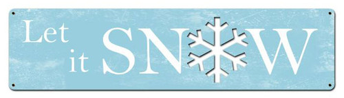 Let It Snow Custom Shape Metal Sign 20 x 5 Inches