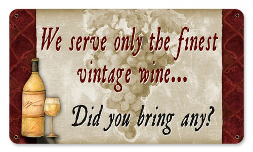 Serve Finest Wine Metal Sign 14 x 8 Inches