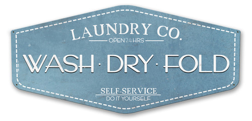 Wash Dry Fold Laundry Co Metal Sign 23 x 10 Inches