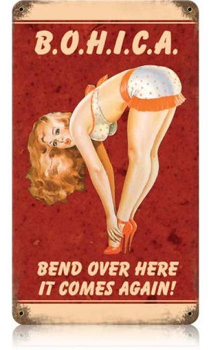 Vintage BOHICA Pin Up Girl Metal Sign 8 x 14 Inches