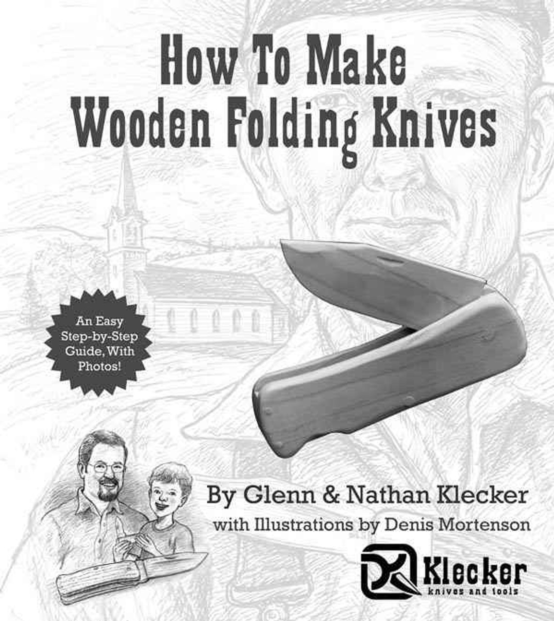 """Klecker Knives """"How To Make A Wooden Folding Knife"""" Book"""