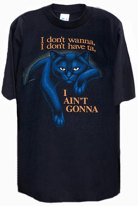 AINT GONNA BLACK CAT T-SHIRT