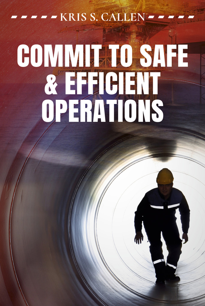 Commit to Safe & Efficient Operations
