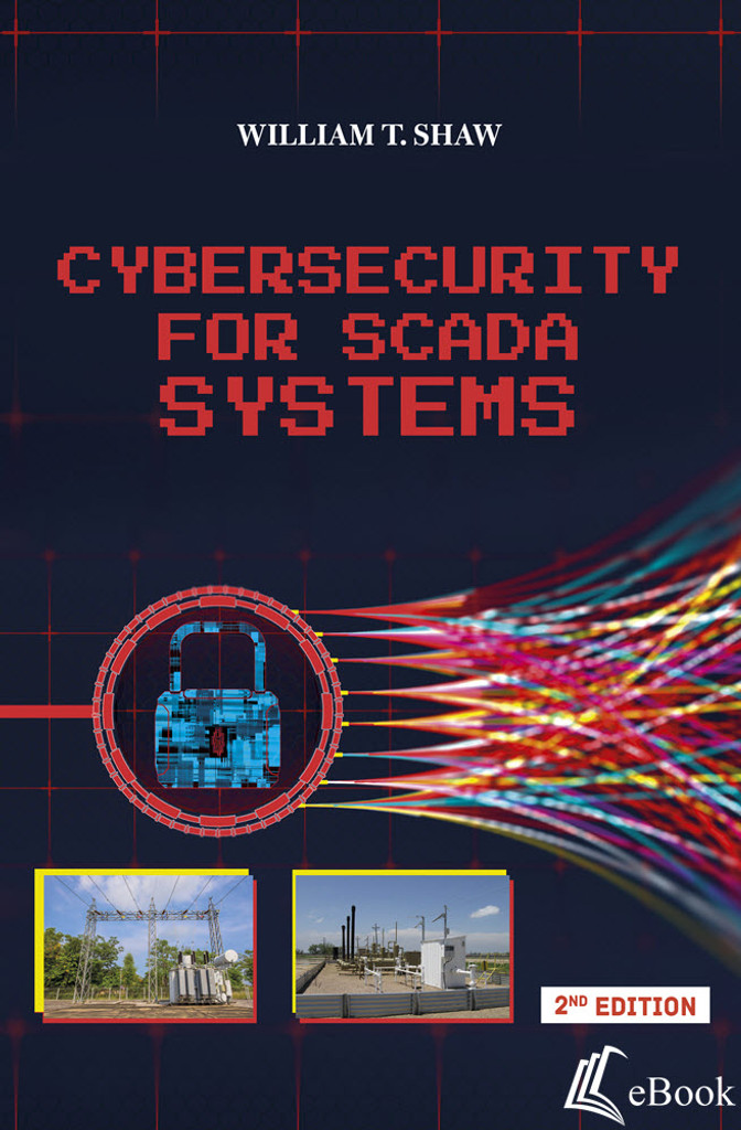Cybersecurity for SCADA Systems, 2nd Edition - eBook