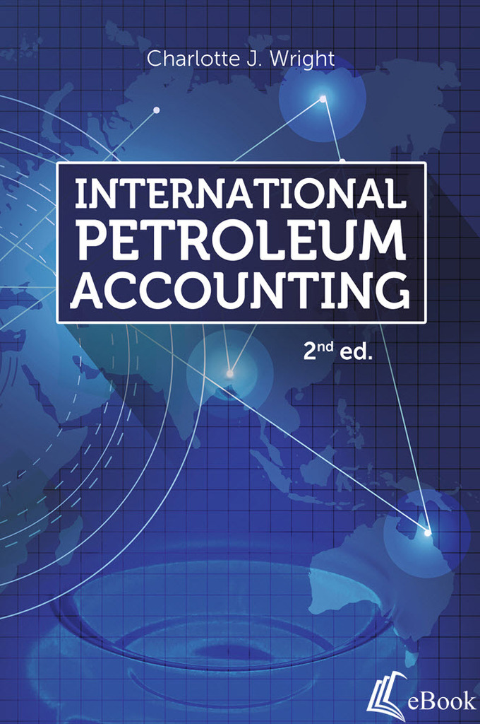 International Petroleum Accounting, 2nd edition - eBook