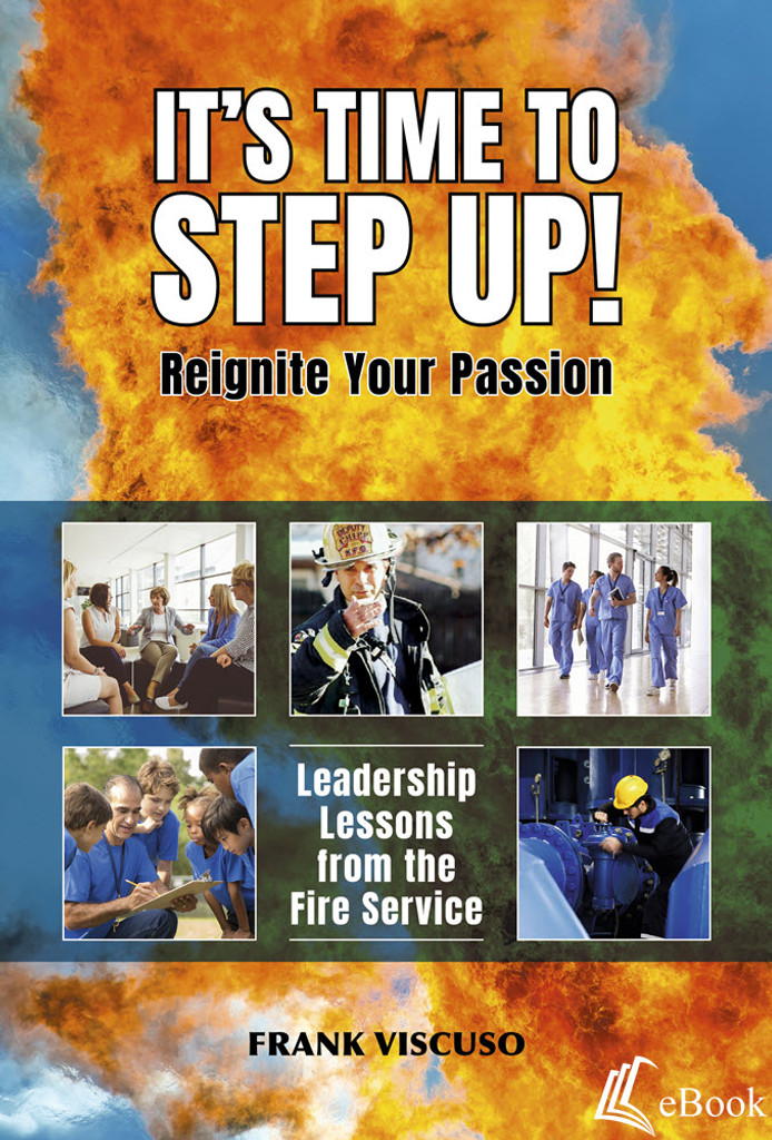 It's Time to Step Up! Leadership Lessons from the Fire Service - eBook