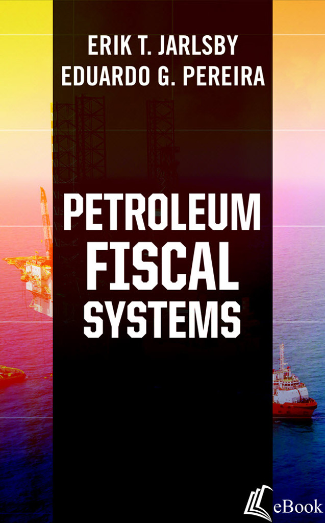 Petroleum Fiscal Systems - eBook