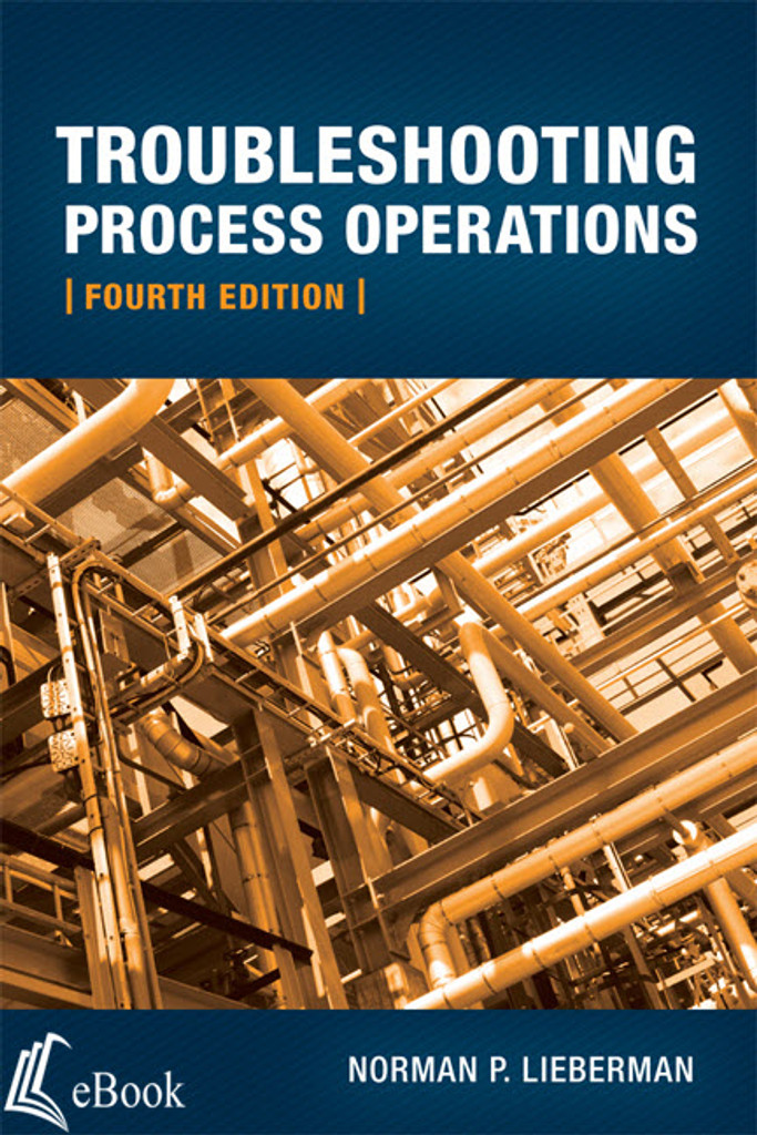 Troubleshooting Process Operations, 4th Edition - eBook