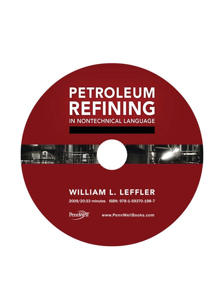 Petroleum Refining in Nontechnical Language, Video Series: DVD 9: Distillate and Residual Fuels/Asphalt