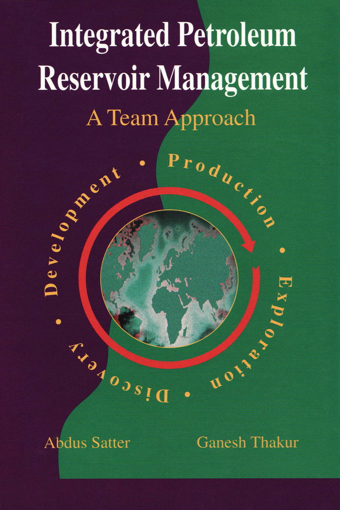 Integrated Petroleum Reservoir Management: A Team Approach