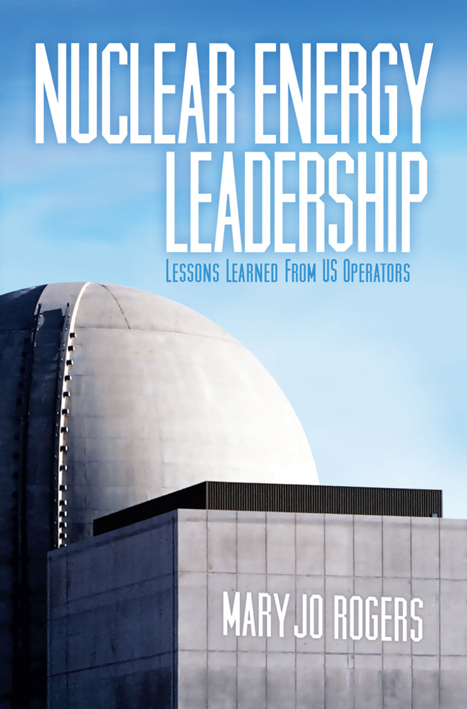 Nuclear Energy Leadership: Lessons Learned from U.S. Operators