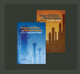 Project Economics & Decision Analysis, Second Edition Two-Volume Set