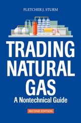 Trading Natural Gas, 2nd Edition