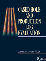 Cased Hole and Production Log Evaluation - eBook